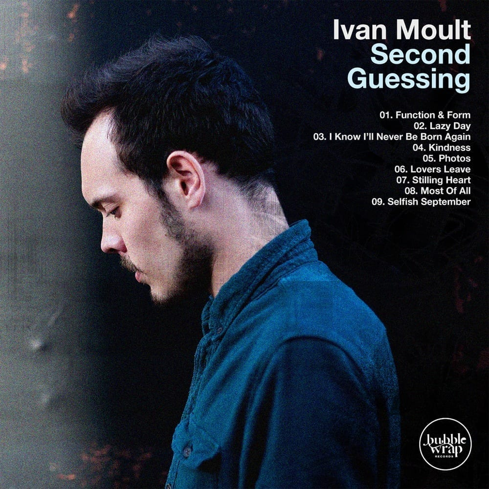 Ivan Moult – Second Guessing