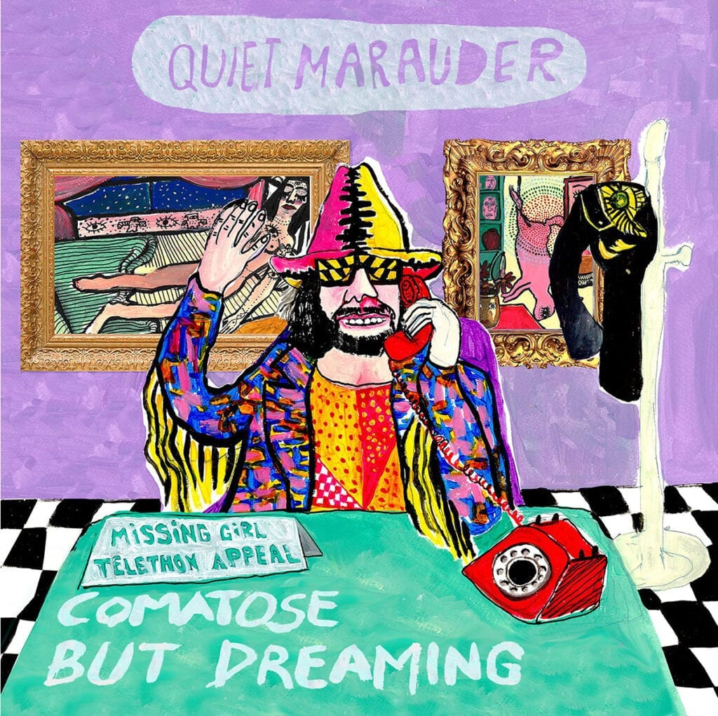 Quiet Marauder – Comatose but Dreaming