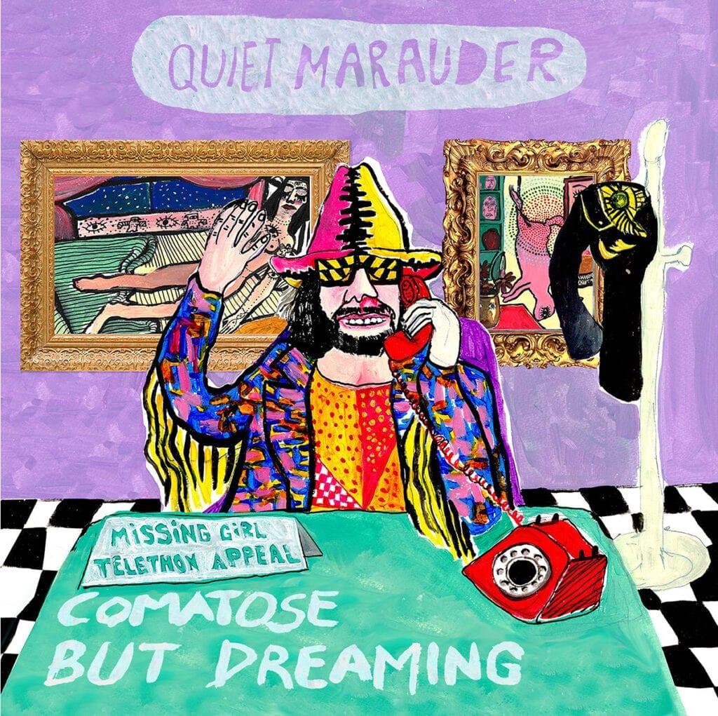 Quiet Marauder – Comatose but Dreaming