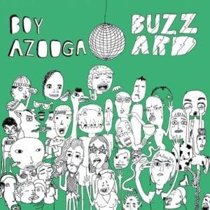 BUZZOOGA… Boy Azooga + Buzzard Split 12″ Coming 13th October