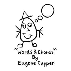 Eugene Capper – Words & Chords