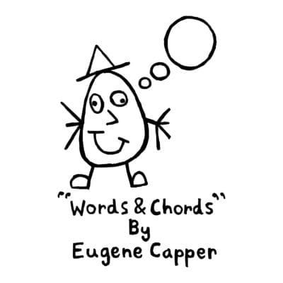 Eugene Capper – Words & Chords