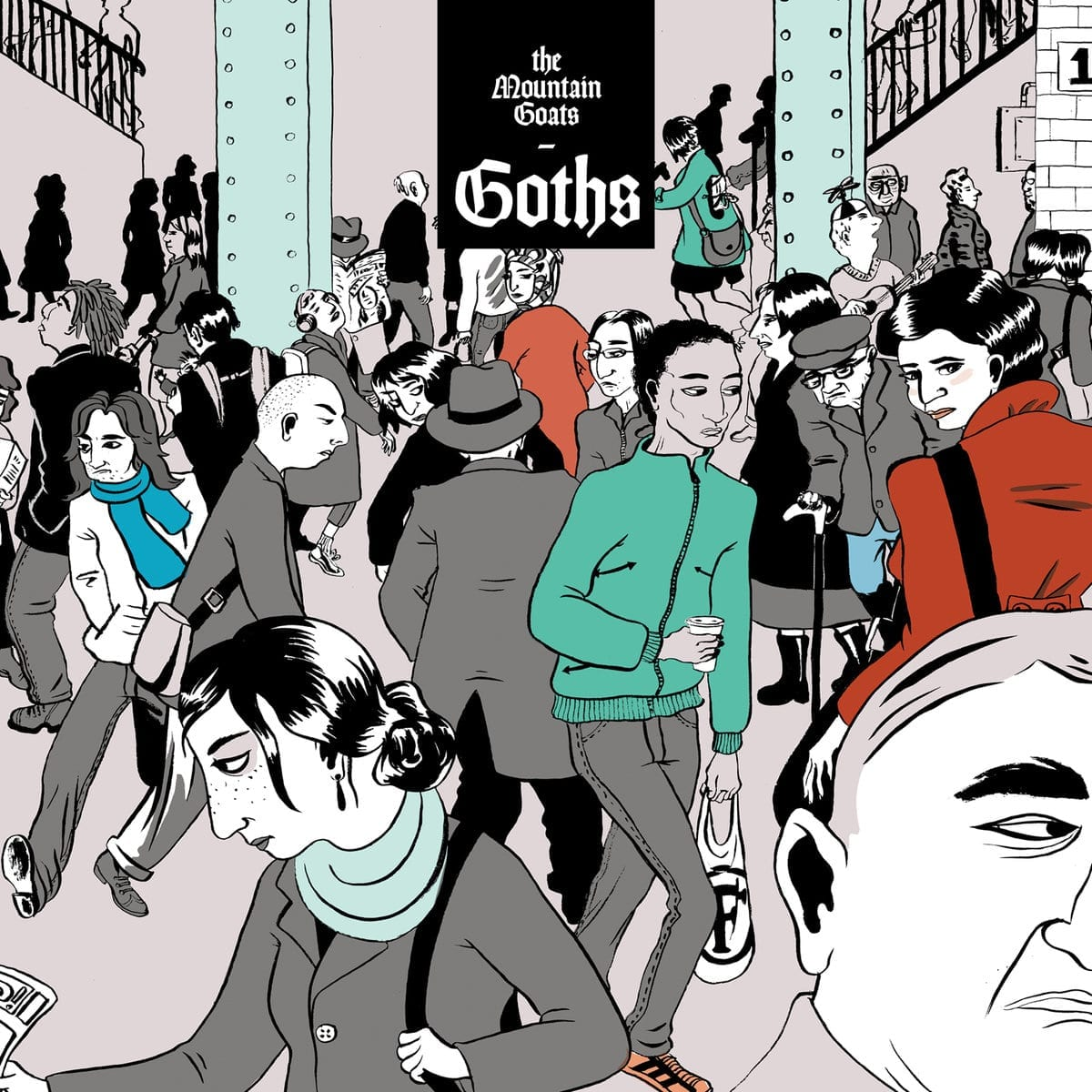 4. The Mountain Goats - Goths