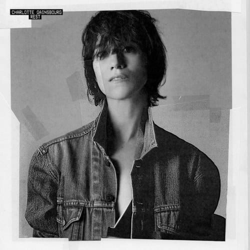 11. Charlotte Gainsbourg - Rest