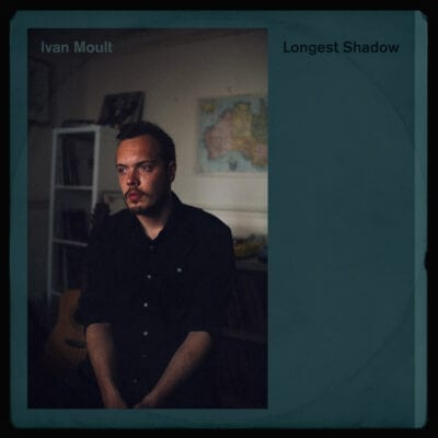 Ivan Moult – Longest Shadow